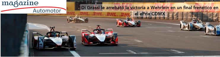 Di Grassi le arrebató la victoria a Wehrlein en un final frenético en el ePrix CDMX