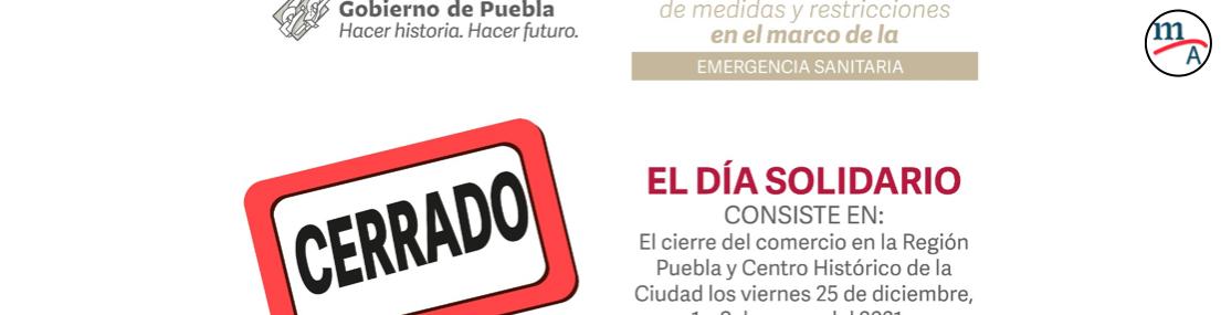Nuevas medidas para evitar los contagios en el Estado de Puebla